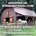 Advertise your horse business with HorseandTravel.com!
